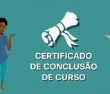 Letreiro: Certificado de conclusão de curso.